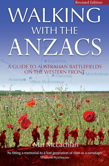 Walking with the Anzacs - Mat McLachlan - Living History